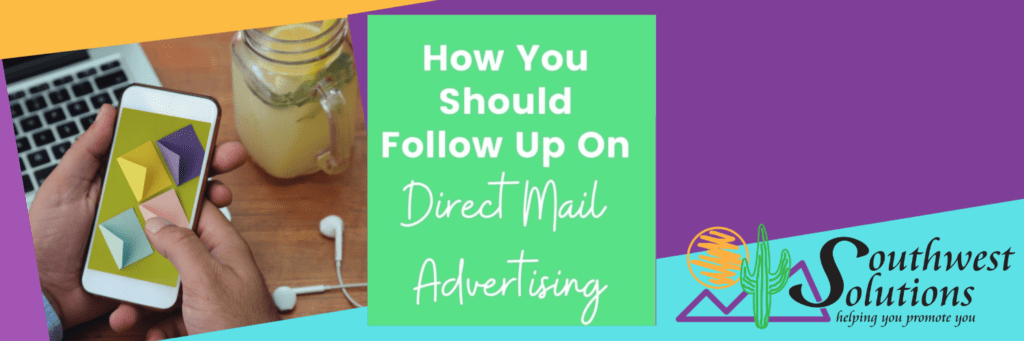 how you should follow up on direct mail advertising