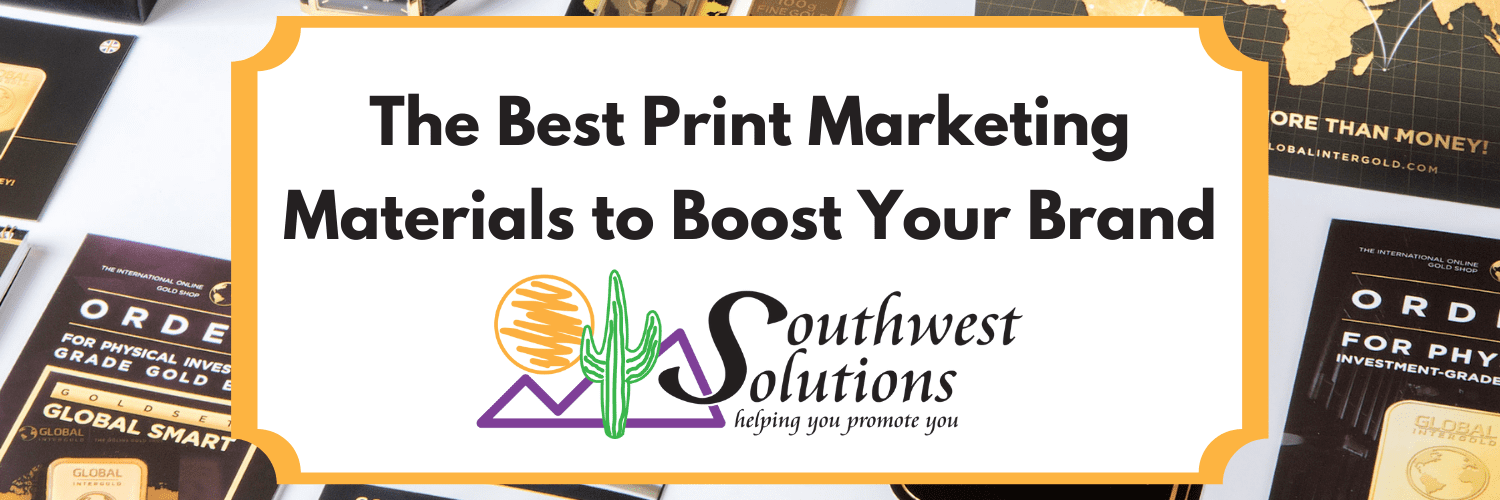 print marketing materials to boost your brand